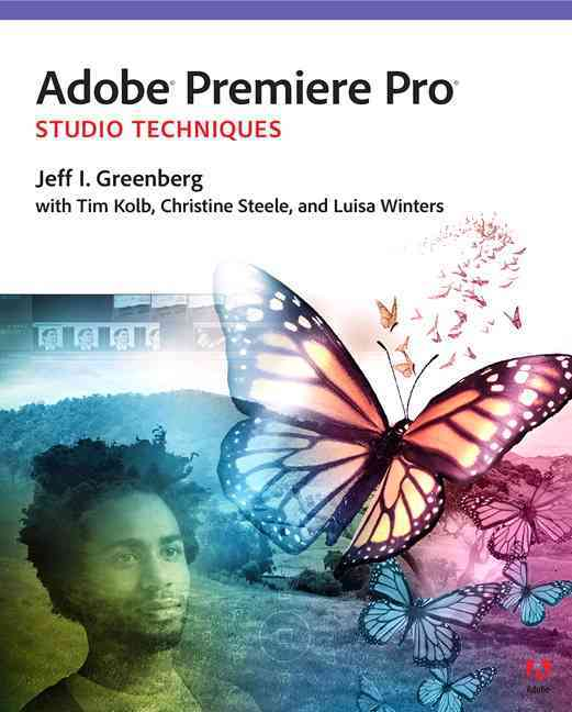Adobe Premiere Pro Cs6 Studio Techniques By Rosenberg, Jacob