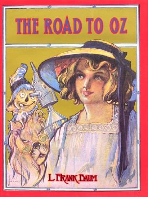 The Road to Oz By Baum, L. Frank/ Neill, John R. (ILT)